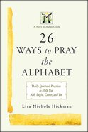 26 Ways to Pray the Alphabet eBook
