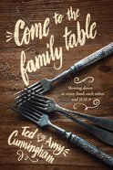Come to the Family Table eBook