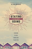 Staying is the New Going eBook