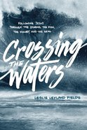 Crossing the Waters eBook