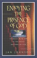 Enjoying the Presence of God eBook
