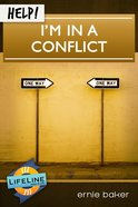 Help! I'm in a Conflict eBook