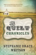 The Quilt Chronicles Boxed Set (#02 in The Quilt Chronicles Series) eBook