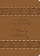 The Bible Promise Book For Morning & Evening eBook