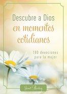 Descubre a Dios En Los Momentos Cotidianos eBook