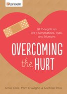 Overcoming the Hurt eBook