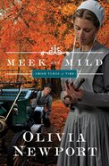 Meek and Mild (#02 in Amish Turns Of Time Series) eBook