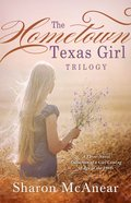 The Hometown Texas Girl Trilogy eBook