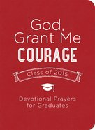 God, Grant Me Courage eBook