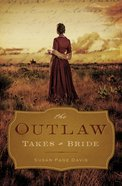 The Outlaw Takes a Bride eBook