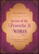 Secrets of the Proverbs 31 Woman eBook