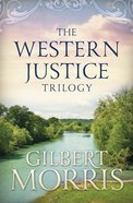 The Western Justice Trilogy (Western Justice Series) eBook