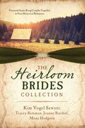 The Heirloom Brides Collection eBook