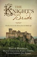 The Knight's Bride eBook