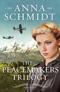 The Peacemakers Trilogy (Peacemakers Series)