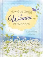 How God Grows a Woman of Wisdom eBook