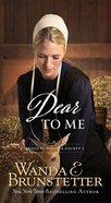 Dear to Me (#03 in Brides Of Webster County Series) eBook