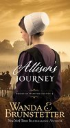 Allison's Journey (#04 in Brides Of Webster County Series) eBook