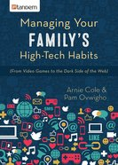 Managing Your Family's High-Tech Habits eBook