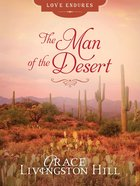 The Man of the Desert (Love Endures Series) eBook