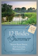 12 Brides of Summer Novella Collection #01 (#01 in 12 Brides Of Summer Novella Collection Series) eBook