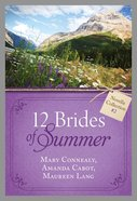 12 Brides of Summer Novella Collection #02 (#02 in 12 Brides Of Summer Novella Collection Series) eBook