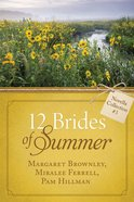 12 Brides of Summer Novella Collection #03 (#03 in 12 Brides Of Summer Novella Collection Series) eBook