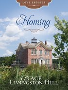 Homing (Love Endures Series) eBook