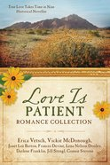 Love is Patient Romance Collection eBook