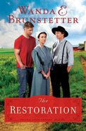The Restoration (#03 in The Prairie State Friends Series) eBook