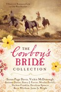 The Cowboy's Bride Collection eBook