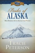 Brides of Alaska (50 States Of Love Series) eBook