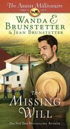 The Missing Will (#04 in The Amish Millionaire Series) eBook