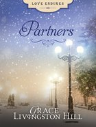 Partners (Love Endures Series) eBook
