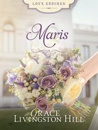 Maris (#17 in Grace Livingston Hill Series) eBook