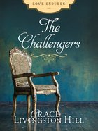 The Challengers (#80 in Grace Livingston Hill Series) eBook