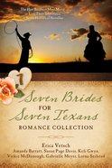 Seven Brides For Seven Texans Romance Collection (7 In 1 Fiction Series) eBook