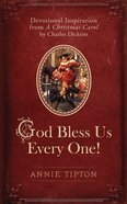God Bless Us Every One! eBook