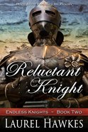 Reluctant Knight
