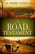 The Road to Testament eBook