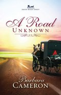 A Road Unknown (#01 in Amish Roads Series) eBook