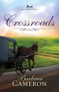 Crossroads (#02 in Amish Roads Series) eBook