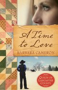A Time to Love (#01 in Quilts Of Lancaster County Series) eBook