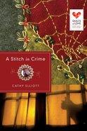 A Stitch in Crime (Quilts Of Love Series) eBook