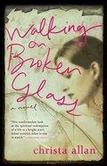 Walking on Broken Glass eBook