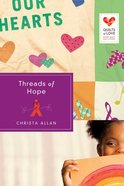 Threads of Hope (Quilts Of Love Series) eBook