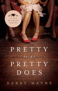 Pretty is as Pretty Does (#01 in Class Reunion Series) eBook