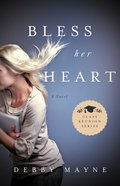 Bless Her Heart (#02 in Class Reunion Series) eBook