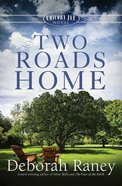 Two Roads Home (#02 in A Chicory Inn Novel Series) eBook