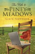 The Path to Piney Meadows eBook
